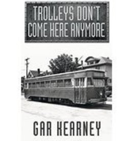 Trolleys Don't Come Here Anymore