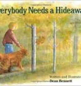 Everybody Needs a Hideaway