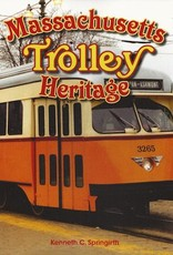 Massachusetts Trolley Heritage *SIGNED