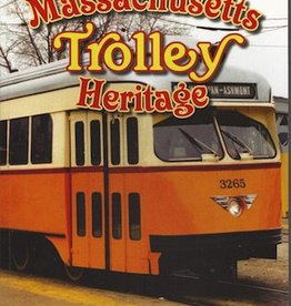 Massachusetts Trolley Heritage - Signed by the Author!