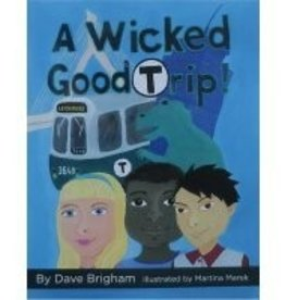 A Wicked Good Trip