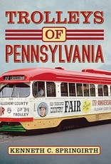 Trolleys of Pennsylvania - Signed by the Author!