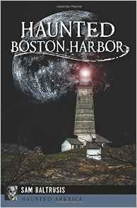 Haunted Boston Harbor
