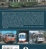 Philadelphia Trolleys - From Survival to Revival