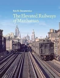 The Elevated Railways of Manhattan