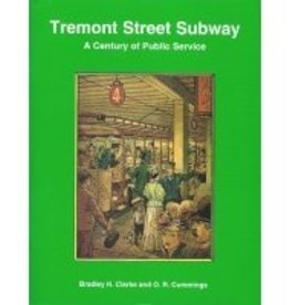 Tremont Street Subway: A Century of Public Service