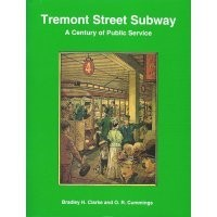 Tremont Street Subway: A Century of Public Service