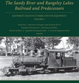 Sandy River & Rangeley Lake Railroad & Predecessors V4