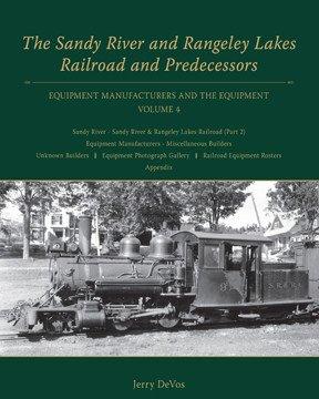 Sandy River & Rangeley Lake Railroad & Predecessors V4