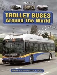 Trolly Buses Around the World
