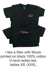 I Like a Man with Moxie Ladies Tee