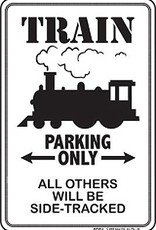 Train Parking Only Metal Sign