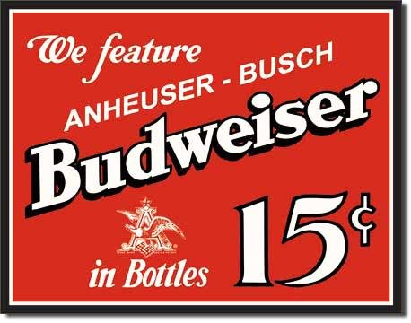 Budweiser 15 Cents Metal Sign