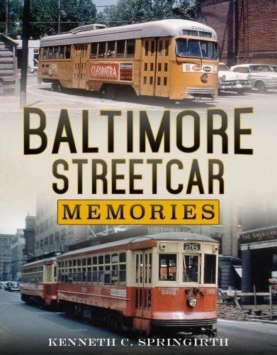 Baltimore Streetcar Memories *SIGNED