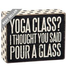 BOX SIGN- POUR A GLASS