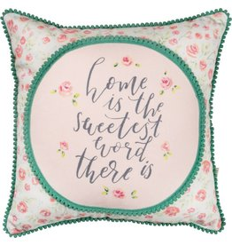 PILLOW HOME IS THE SWEETEST WORD THERE IS