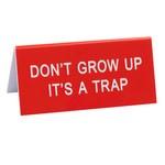 IT'S A TRAP SIGN