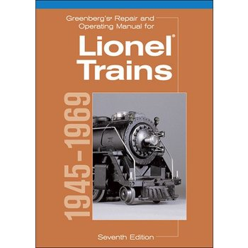 Kalmbach Lionel 1945 Trains Repair Manual 1945 to 1969 # 108160