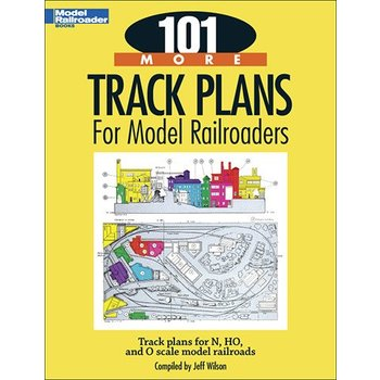 Kalmbach 101 More Track Plans for Model Railroads # 12443