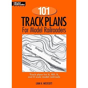 Kalmbach Track Plans 101 for model Railroaders # 12012