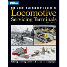 Model Railroader's Guide to Loco Service Terminals # 12228