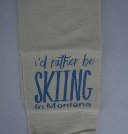 Postcard Towel Tea Towel/I'd rather be skiing in Montana