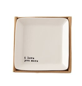 """I Love You More"" Mini Tray"