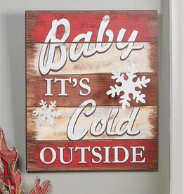 """Baby It's Cold Outside"" Wood Sign"