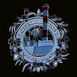 """El Segundo Brewing """"Power Plant"""" TIPA"""