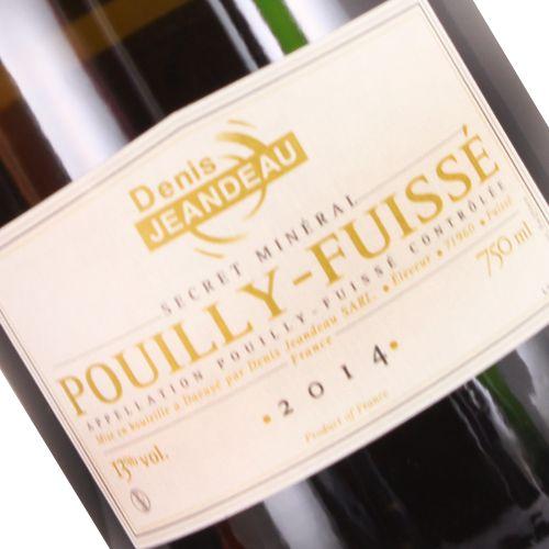 Denis Jeandeau 2014 Pouilly-Fuisse Secret Mineral, Burgundy