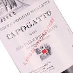"""Podere Poggio Scalette 2011 """"Capogatto"""", Tuscany"""