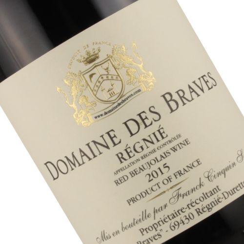 Domaine des Braves 2015 Regnie, Beaujolais