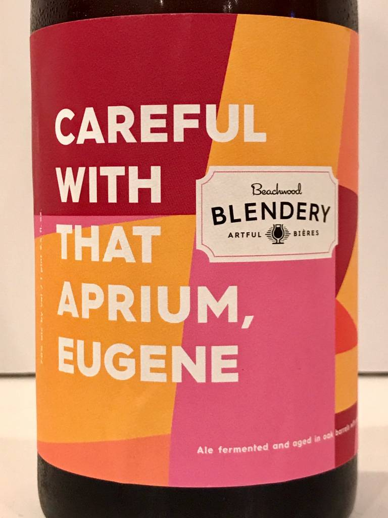"Beachwood Blendery ""Careful with that Aprium, Eugene"" Sour, California"