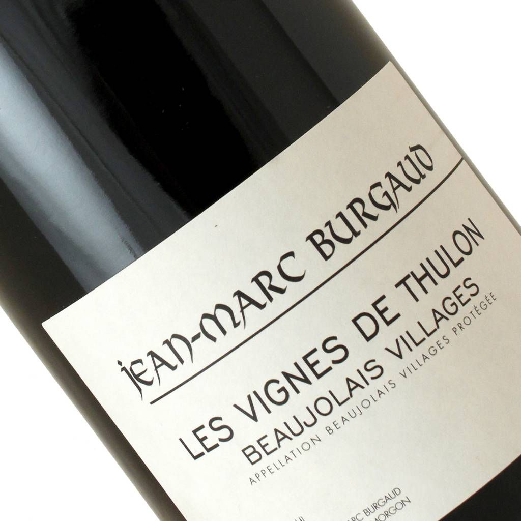 Jean-Marc Burgaud 2016 Les Vignes De Thulon Beauolais Villages