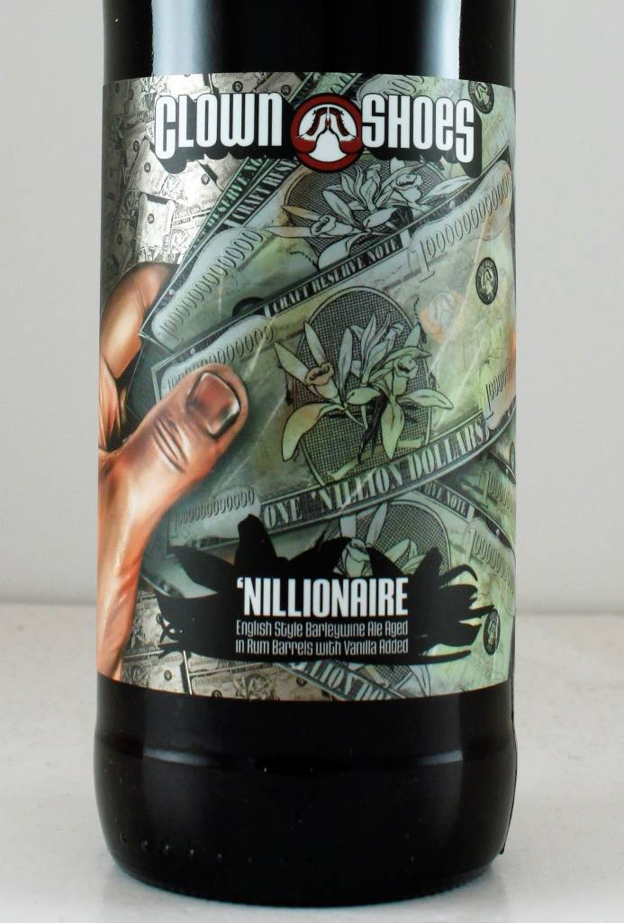 "Clown Shoes ""'Nillionaire"" Rum Barrel Aged Barleywine w/ Vanilla"