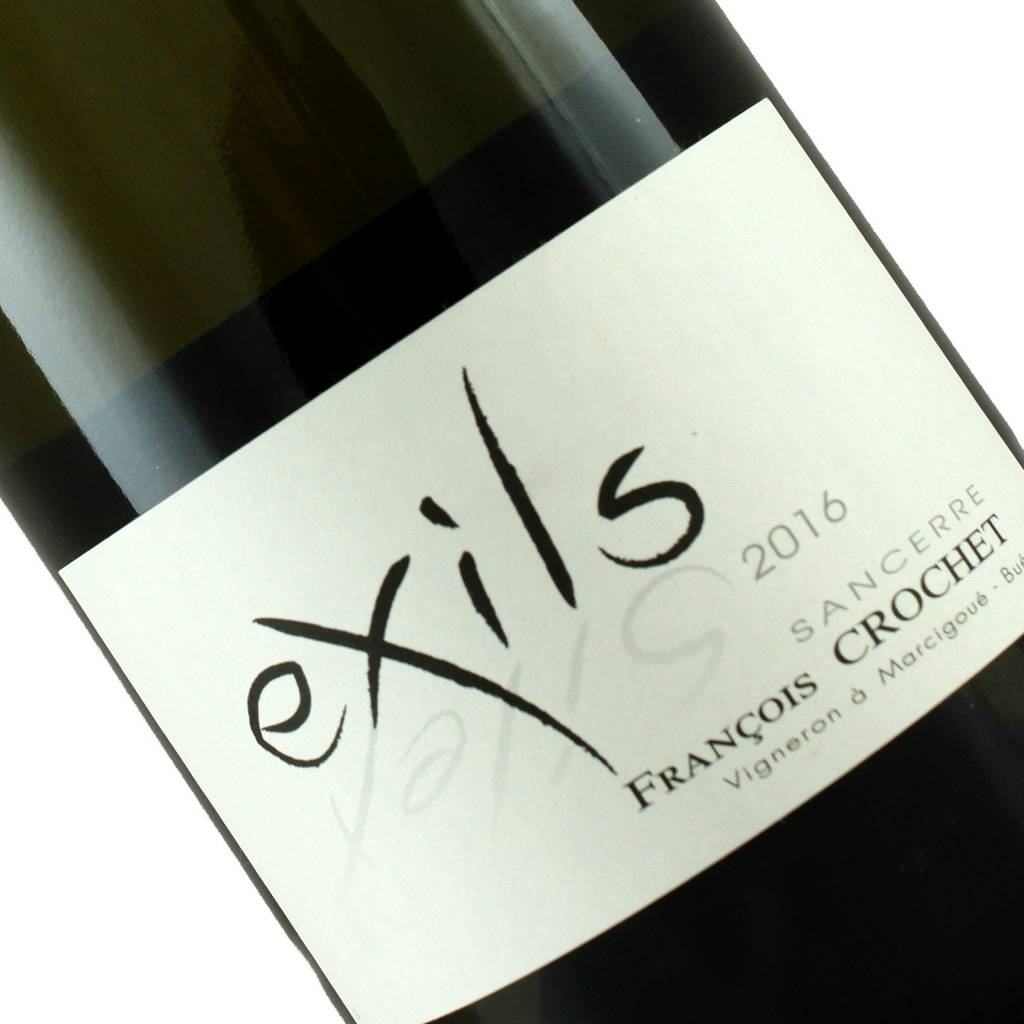 """Francois Crochet 2016 """"Les Exils"""" Sancerre, Loire Valley"""