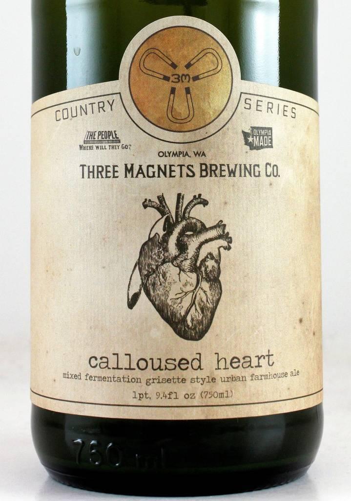 "3 Magnets ""Calloused Heart"" Grisette"