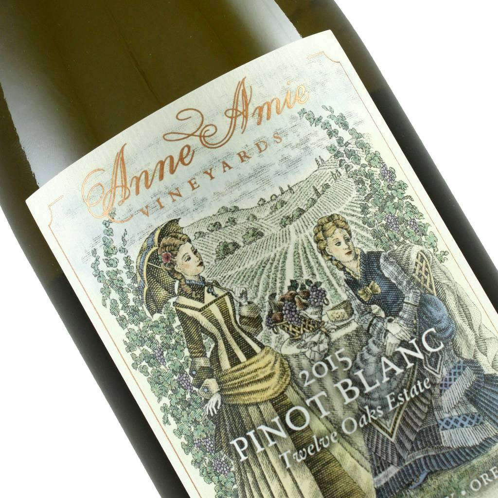 Anne Amie 2015 Pinot Blanc Twelve Oaks Estate Chehalem Mountains