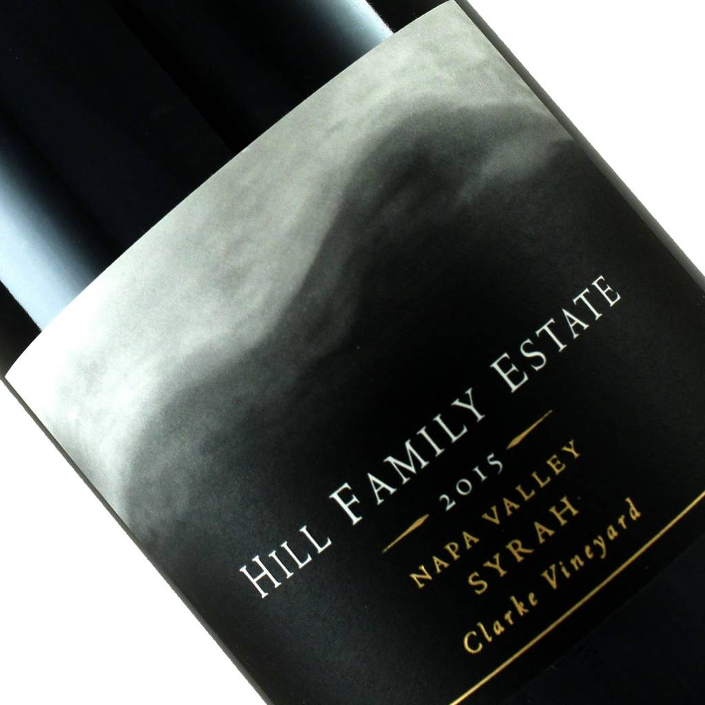 Hill Family 2015 Syrah Clarke Vineyard Napa Valley