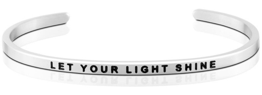 Mantra Bracelet : Let Your Light Shine , Stainless Finish