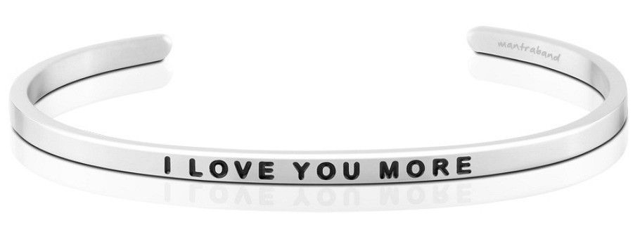 Mantra Bracelet : I Love You More , Stainless Finish