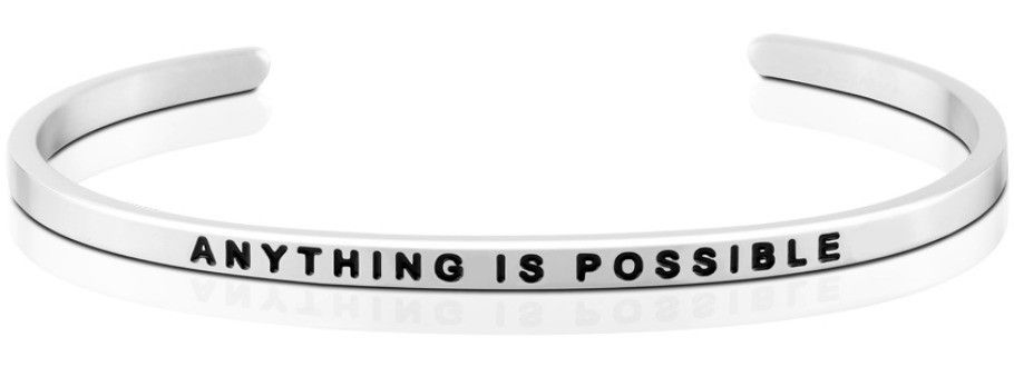 Mantra Bracelet : Anything Is Possible , Stainless Finish