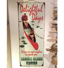 Metal Sign-Delightful Days Canoe-SANIBEL