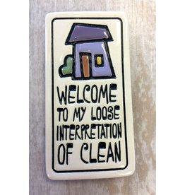 Spooner Creek Ceramic Magnet - 'Welcome To Loose Clean'
