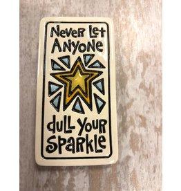 Spooner Creek Magnet - 'Never Let Anyone'