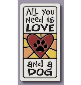 Spooner Creek Ceramic Magnet - 'All You Need is LOVE and a DOG'