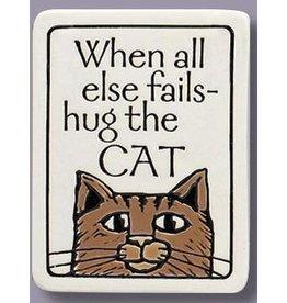 Spooner Creek Ceramic Magnet - When All Fails Hug CAT