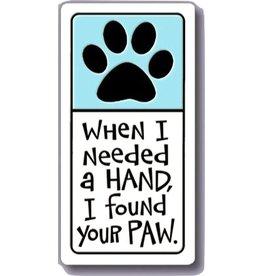 Spooner Creek Ceramic Magnet - 'I Found Your Paw'