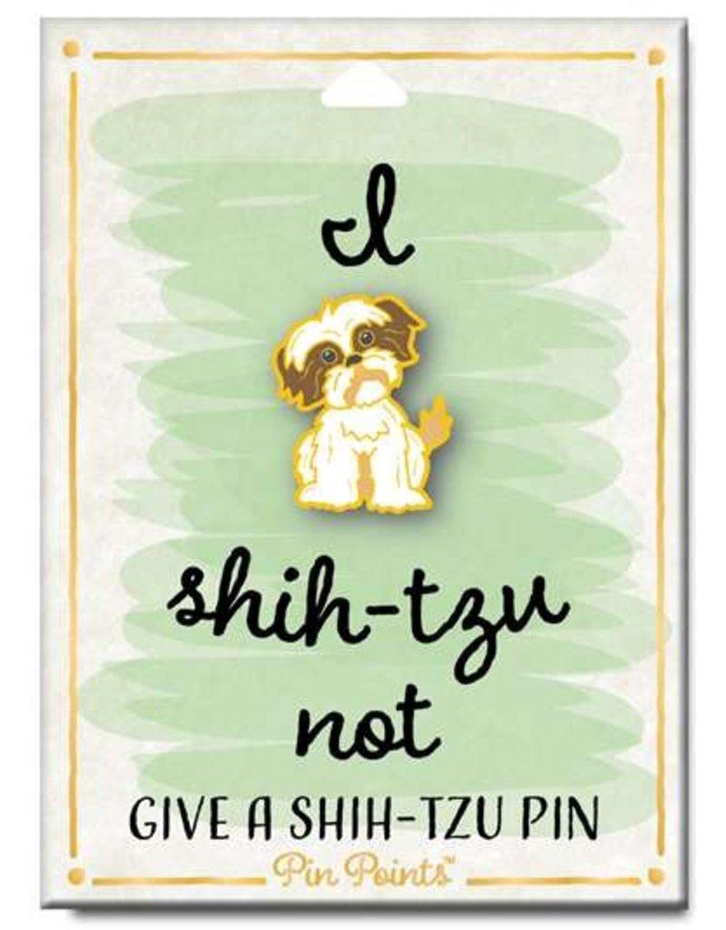 My Word Signs Pin Point-I Shih-Tzu Not - SHIH-TZU - Cargo Trading Co