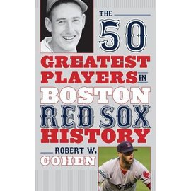 National Book Network 50 Greatest Players in Red Sox History Book